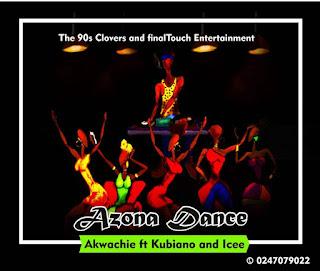 Akwachie ft Kubiano x Icee - Azona Dance (Prod by Kubiano)