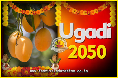 2050 Ugadi New Year Date and Time, 2050 Ugadi Calendar