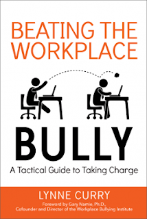 Book cover, 'Beating the Workplace Bully, A Tactical Guide to Taking Charge' by Lynne Curry. Image depicts a side view of two figures seated at work stations, one in front of the other. The figure in the rear position throws and bounces a ball of the head of the person seated in front.
