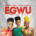 Chidinma – Egwu Ft. Young D, Toby Grey & Daphne