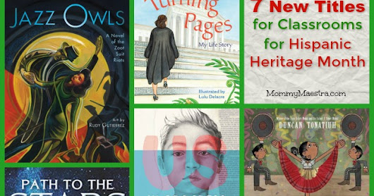 7 New Titles for Classrooms this Hispanic Heritage Month