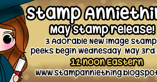 SAT: May stamp release day #3