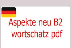 Aspekte neu  B2 wortschatz pdf  Deutsch arabisch