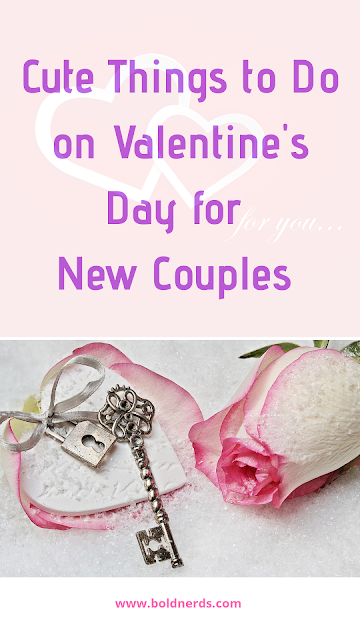 Things to do on Valentine's day for new couples