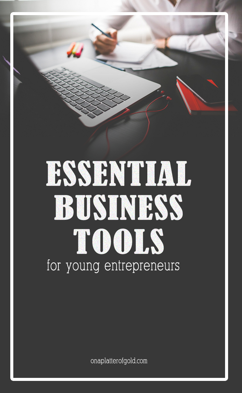 7 Essential Business Tools for Every Entrepreneur