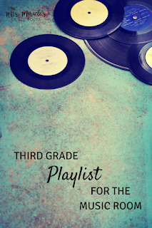 Third grade playlist for the music room: Three fun recordings for your music lessons, for dancing, conducting, multicultural connections, and melodic practice!