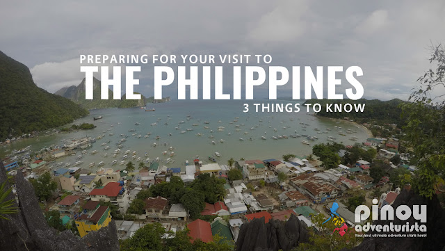 Preparing for Your Visit to the Philippines 3 Things to Know