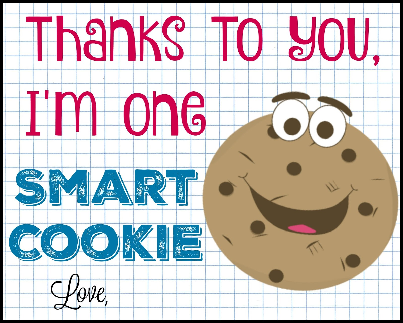 It is a picture of Gratifying One Smart Cookie Printable