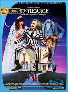 Beetlejuice el Super Fantasma (1988)HD [1080p] Latino [GoogleDrive]