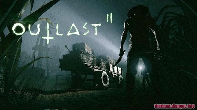 Download Outlast 2 Full Crack Fshare
