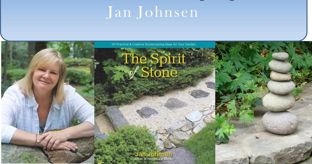Serenity In The Garden Jan Johnsen 2017 Schedule And Talks Offered