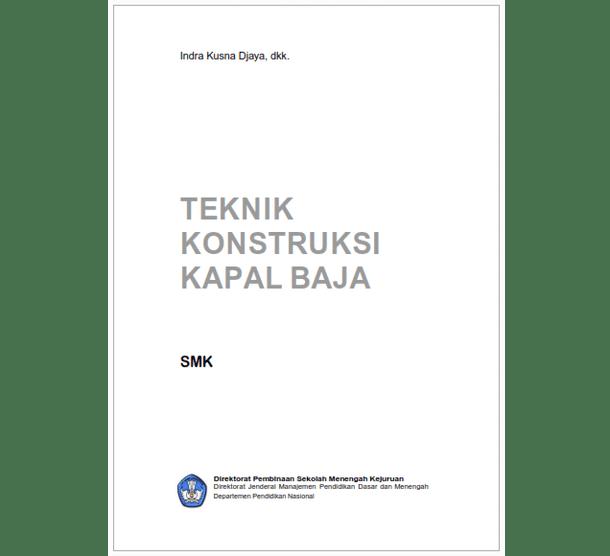 Buku SMK Teknik Konstruksi Kapal Baja