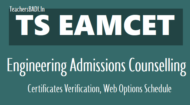 ts eamcet engineering counselling schedule,ts eamcet engineering admissions counselling,certificates verification dates 2018, ts eamcet web options,ts eamcet seats allotment