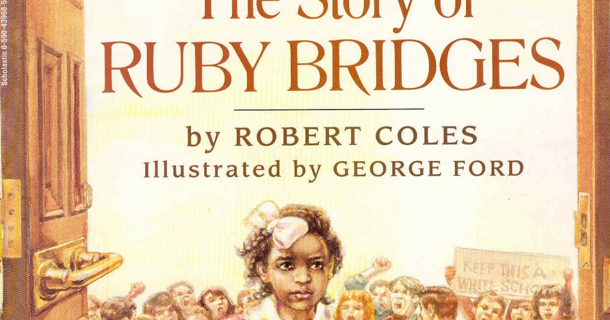 6 Elements Of Social Justice Ed The Story Of Ruby Bridges
