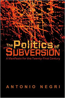 Antonio Negri - The Politics of Subversion