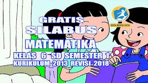 Silabus Matematika Kelas 6 SD Semester 1 Kurikulum 2013 revisi 2018