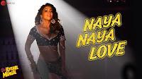 NAYA NAYA LOVE Song Lyrics  - Sab Kushal Mangal - Bhoomi Trivedi & Harshit Saxena