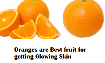 Oranges are Best fruit for getting Glowing Skin