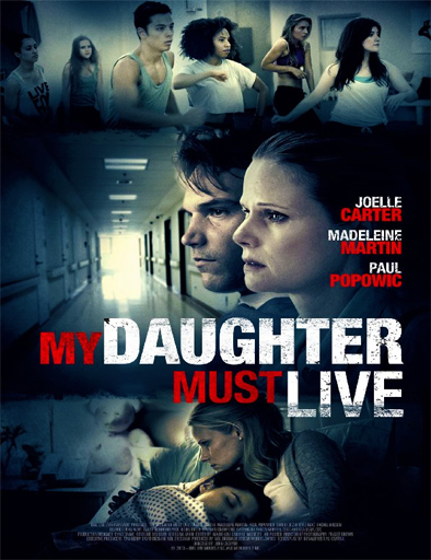 Ver Mi hija debe vivir (My Daughter Must Live) (2014) Online