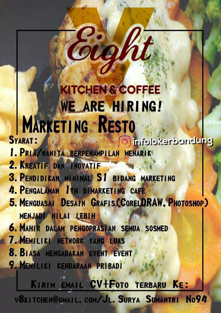Lowongan Kerja V Eight Coffee Sebagai Marketing Resto Bandung Desember 2017