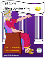 http://www.biblefunforkids.com/2016/07/lifting-up-king-vbs-king-solomon.html