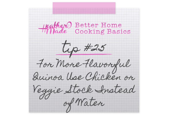 For More Flavorful Quinoa Use Chicken or Veggie  Stock Instead of Water. cooking tips.