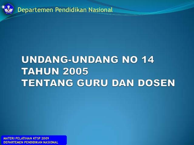 UU NO 14 TAHUN 2005 TENTANG GURU DAN DOSEN