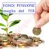 Pensione Integrativa: Conviene Investire il TFR in un Fondo Pensionistico