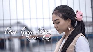 Lirik Lagu Esem Guyu Nisun - Syahiba Saufa