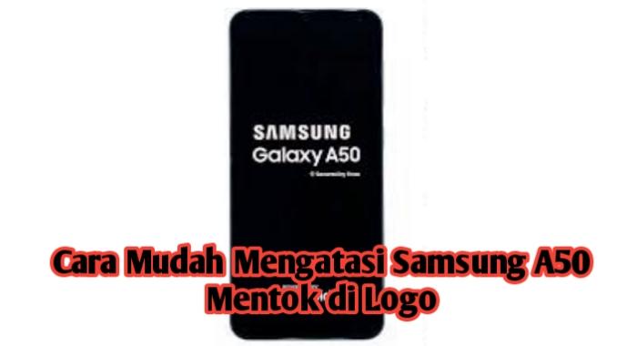 Samsung A50 mentok di logo