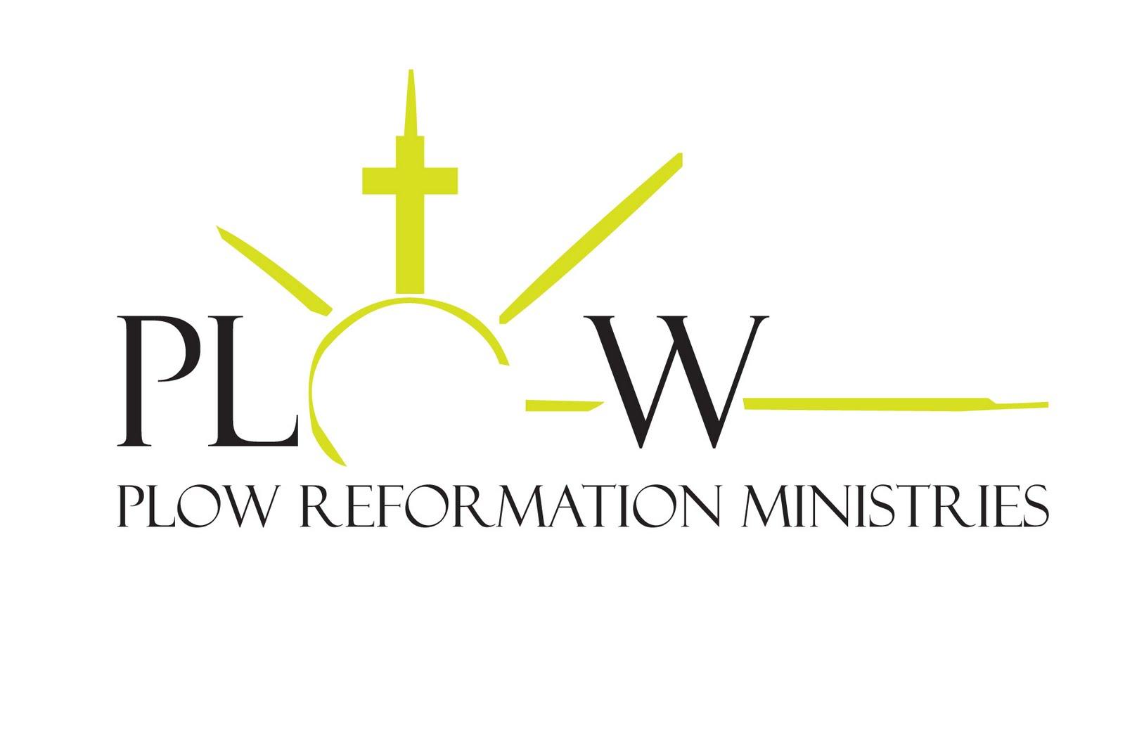 Plow Reformation Ministries International