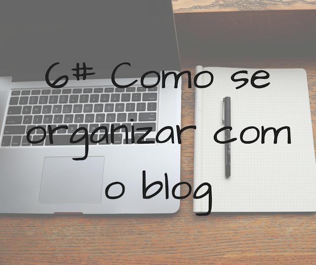 blog, organizar, organização quer, ser, blogueiro, blogueira, blogger, blogar,