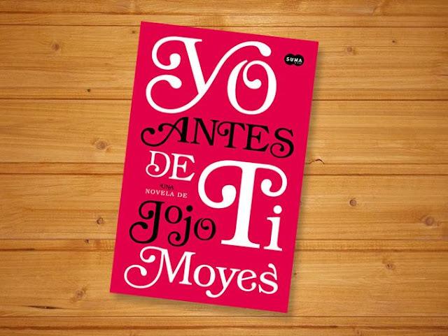 """YO ANTES DE TI"", libro recomendado de Jojo Moyers"