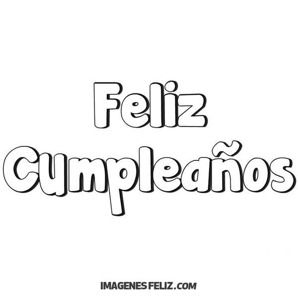 Feliz Cumpleaños Para Imprimir Imágenes Frases Bonitas \u003cimg