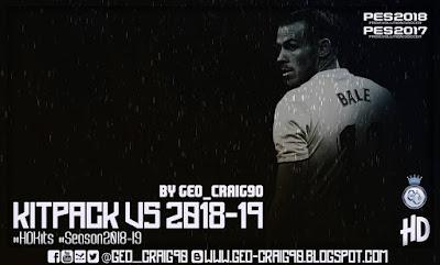 PES 2018 Kitpack v5 HD Season 2018/2019 by Geo_Craig90