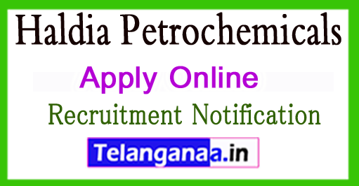 Haldia Petrochemicals Recruitment Notification 2017 Apply