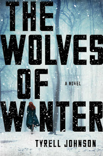 Interview with Tyrell Johnson, author of The Wolves of Winter