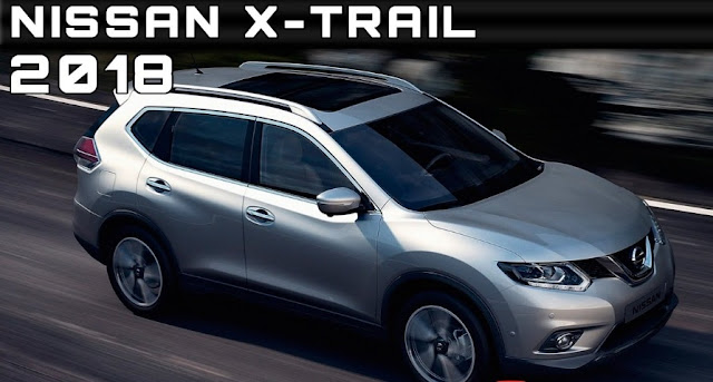 Nissan, Nissan X-Trail (2018), SUV, CARS, CAR, AUTOMOBILE, AUTO, TECHNOLOGY, TECHNEWS, TECH, REVIEWS,