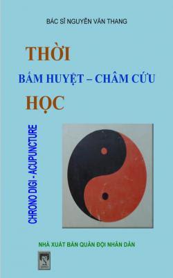 Thời bấm huyệt - Châm cứu học - Nguyễn Văn Thang