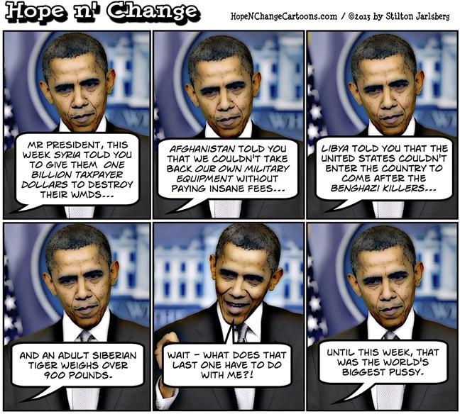 obama, obama jokes, cartoon, syria, afghanistan, libya, pussy, president, conservative, hope n' change, hope and change, tea party, stilton jarlsberg, cartoon