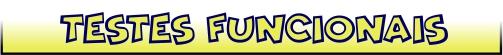 Ferramentas de Testes Funcionais e Automação de Testes