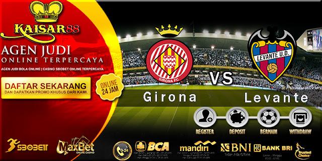 Prediksi Bola Jitu Girona vs Levante 31 Maret 2018
