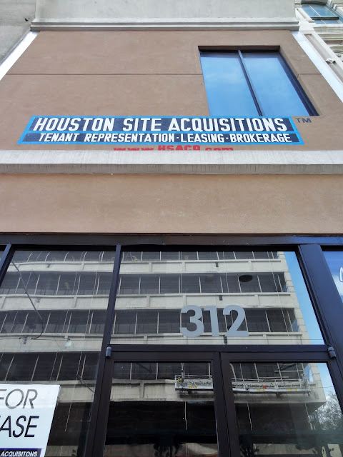HOUSTON SITE ACQUISITIONS - LEASING BROKERAGE (banner at 312 Main)