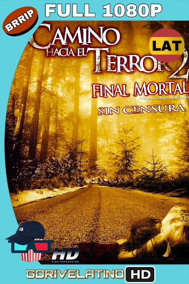 Camino Hacia el Terror 2 (2007) UNRATED BRRip 1080p Latino-Ingles MKV
