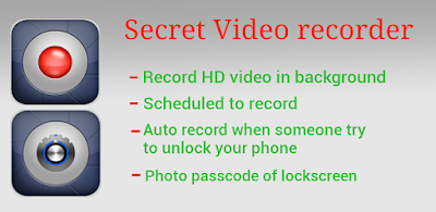 Secret Video Recorder download free - All kind of APK apps, Paid Apk