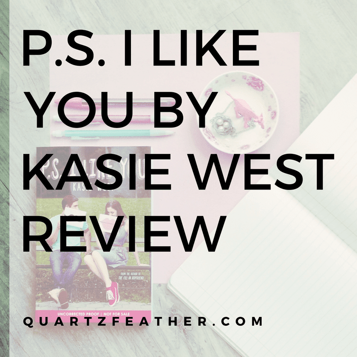 P.S. I Like You by Kasie West Review