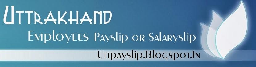 Welcome :: Uttrakhand Teachers / Employee Payslip