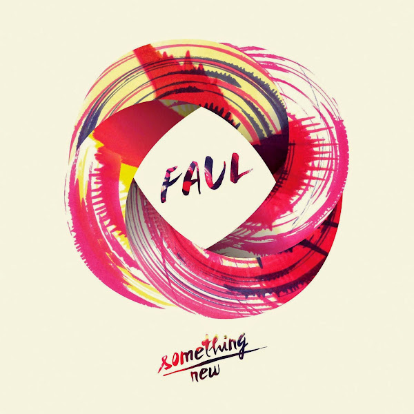 Faul - Something New - Single  Cover