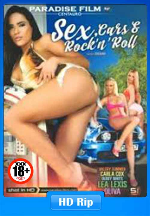 [18+] Sex Cars And Rock N Roll XXX 2017 480p WEBRip 350MB x264 Poster