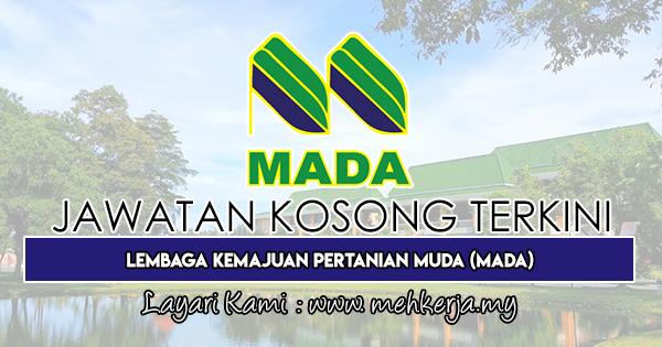 Jawatan Kosong Terkini 2019 di Lembaga Kemajuan Pertanian Muda (MADA)